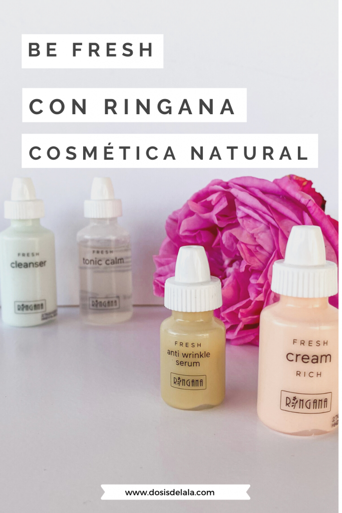 Be fresh con ringana cosmética natural