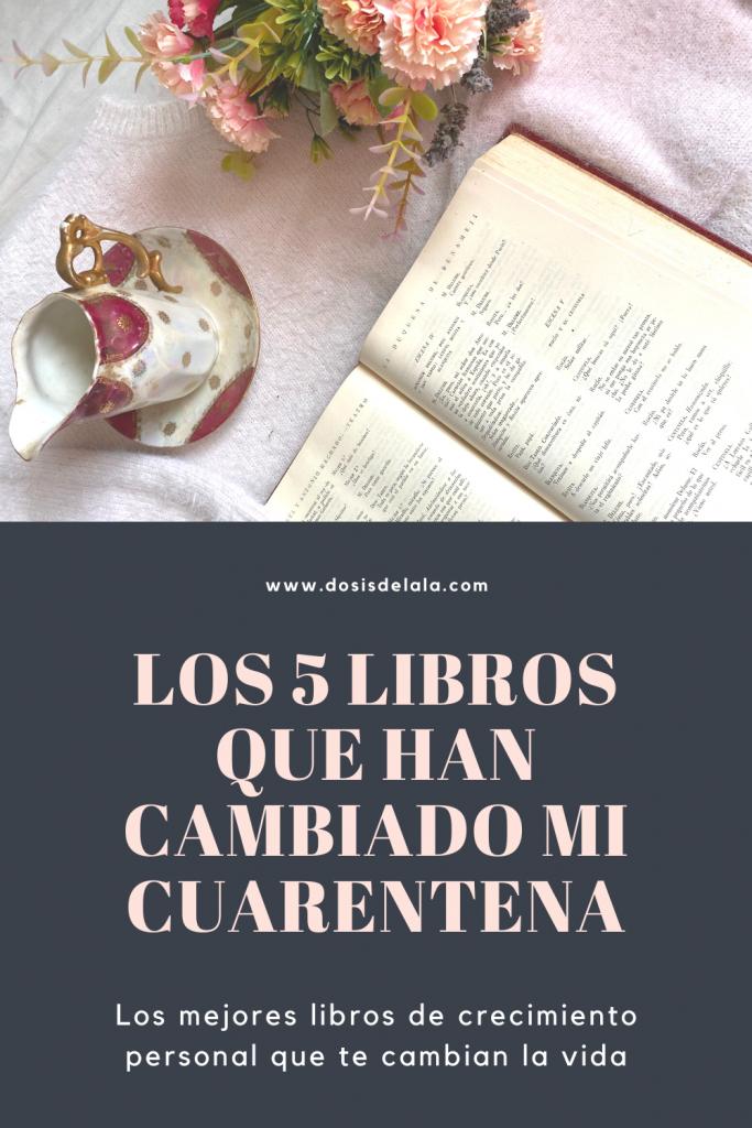 Los 5 Libros que han cambiado mi cuarentena