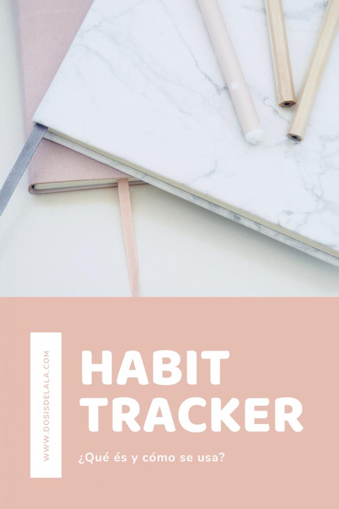 habit tracker qué es y como usarlo