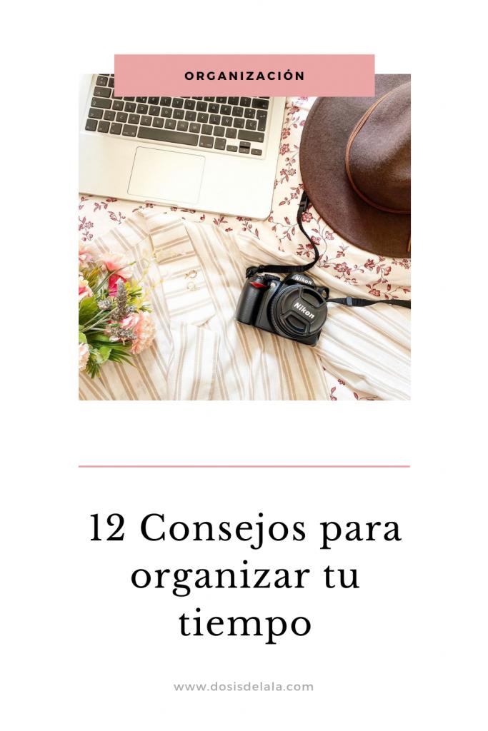 12 consejos para organizar tu tiempo